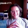 Ep. 71: Brad Feld on Doing More Faster and Giving Value to Entrepreneurs