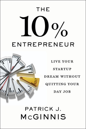 10% entrepreneur by Patrick McGinnis