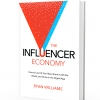 Influencer Economy Book Launch: How to Launch, Share, and Thrive in the Digital Age