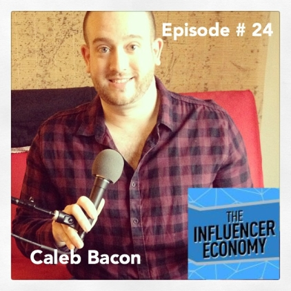 Caleb Bacon on Influencer Economy