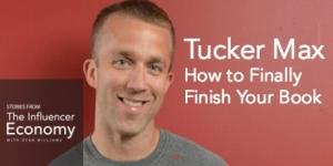 Tucker Max Influencer Economy